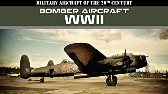 Military Aircraft of the 20th Century: Bomber Aircraft - WWII