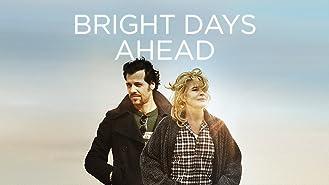 Bright Days Ahead (English Subtitled)
