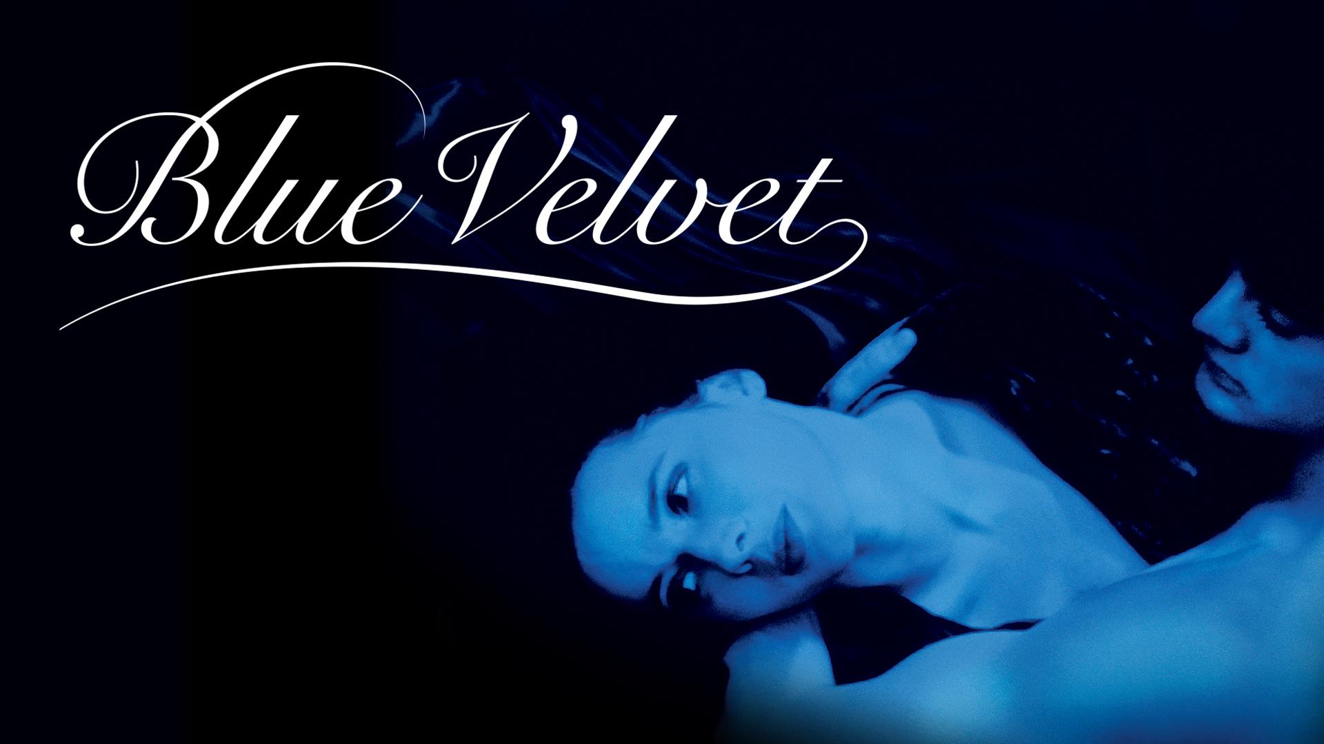Blue Velvet 1986 – Drama, Mystery, Thriller