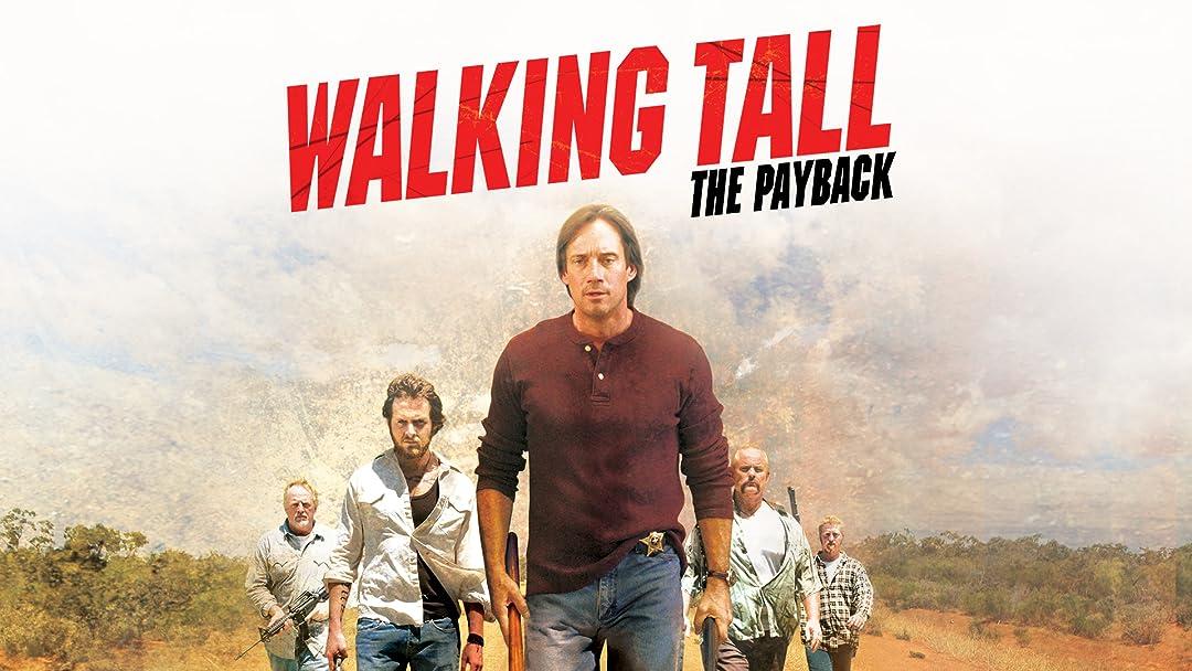 Walking Tall Payback