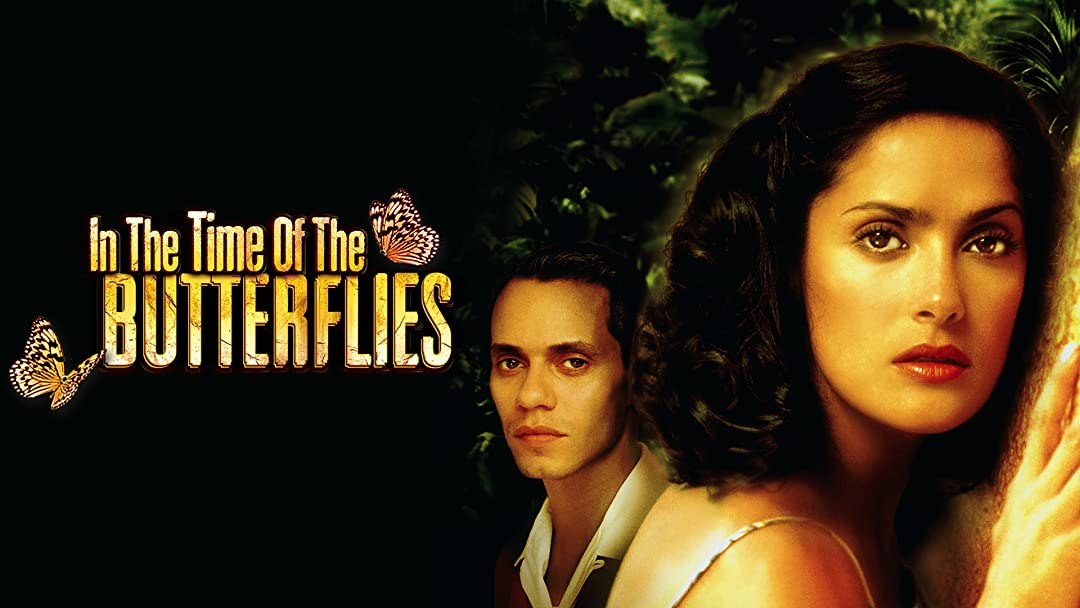 Watch In the Time of the Butterflies | Prime Video