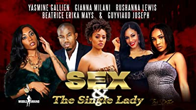 Sex & the Single Lady