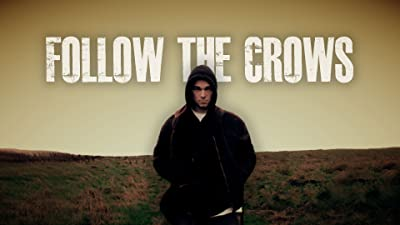 Follow the Crows