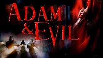 Adam and Evil