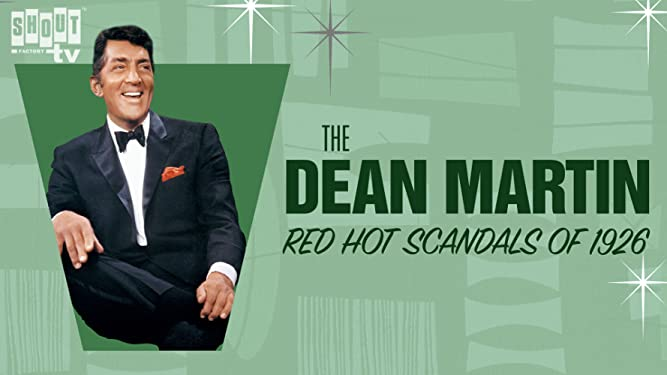 Dean Martin's Red Hot Scandals Of 1926 (4/4/77)