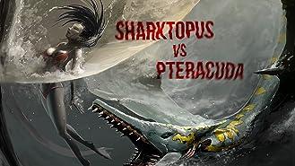 Sharktopus Versus Pteracuda
