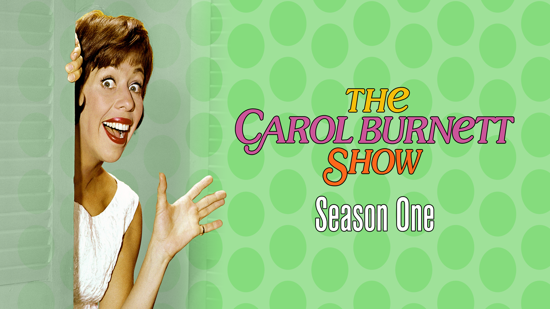 The Carol Burnett Show: Season One