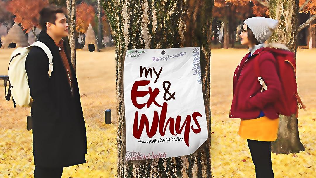 my ex and whys full movie free