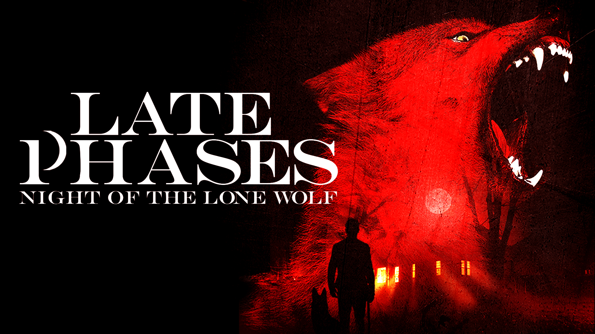 Late Phases: Night of the Lone Wolf