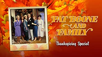 Pat Boone and Family Thanksgiving Special
