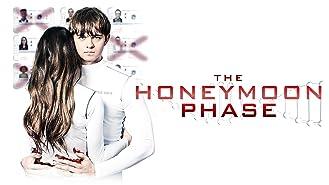 The Honeymoon Phase