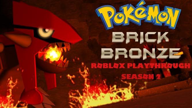 Amazon Com Watch Clip Pokemon Brick Bronze Roblox Playthrough