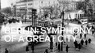 Berlin, Symphony of a Great City
