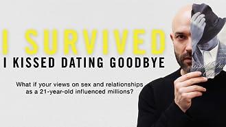 "I Survived ""I Kissed Dating Goodbye"""
