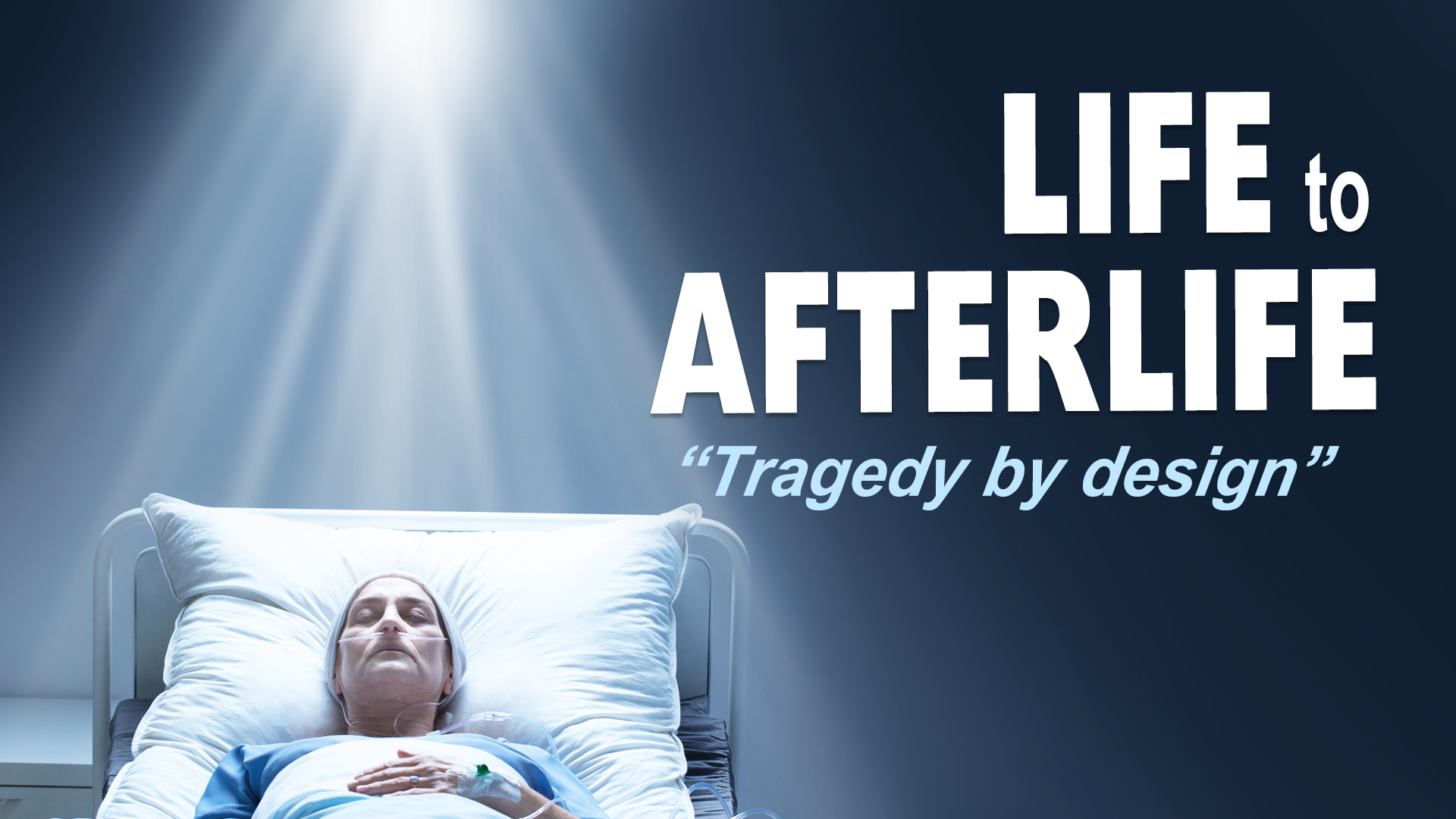 Life to AfterLife; Tragedy by Design