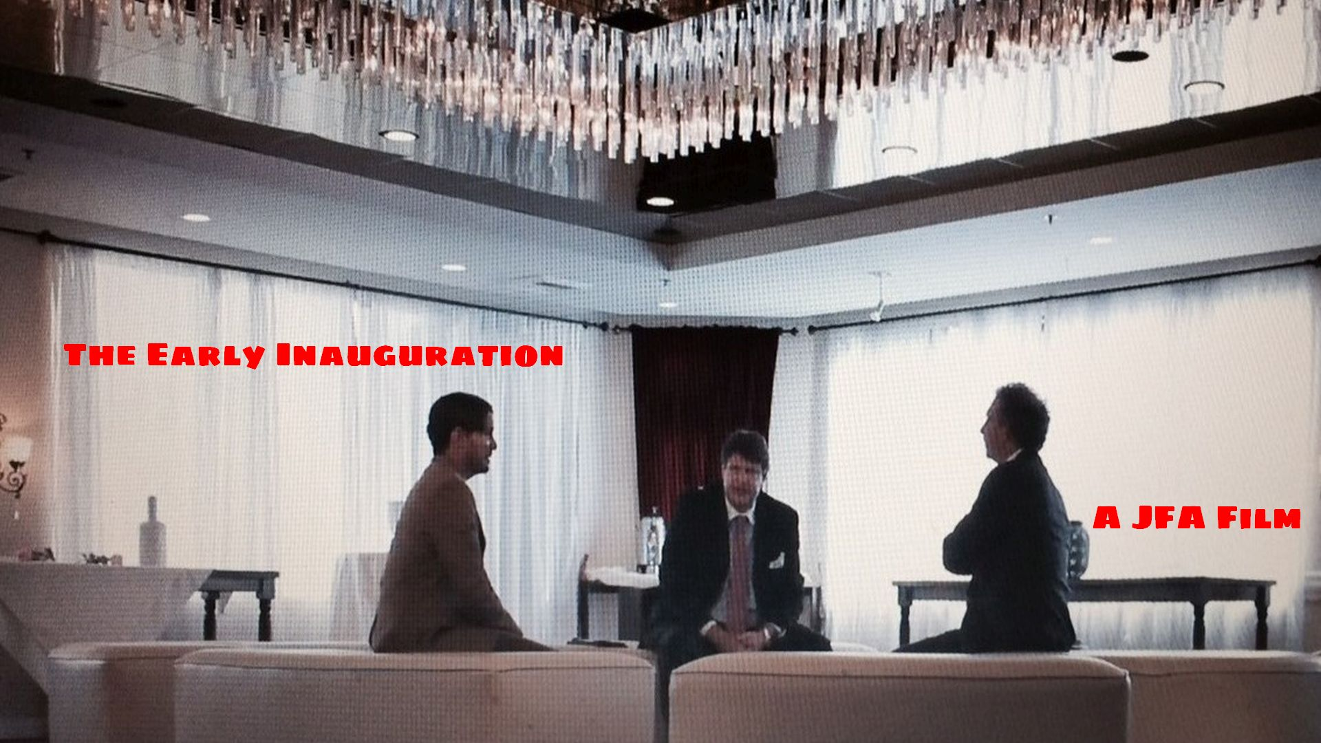 The Early Inauguration