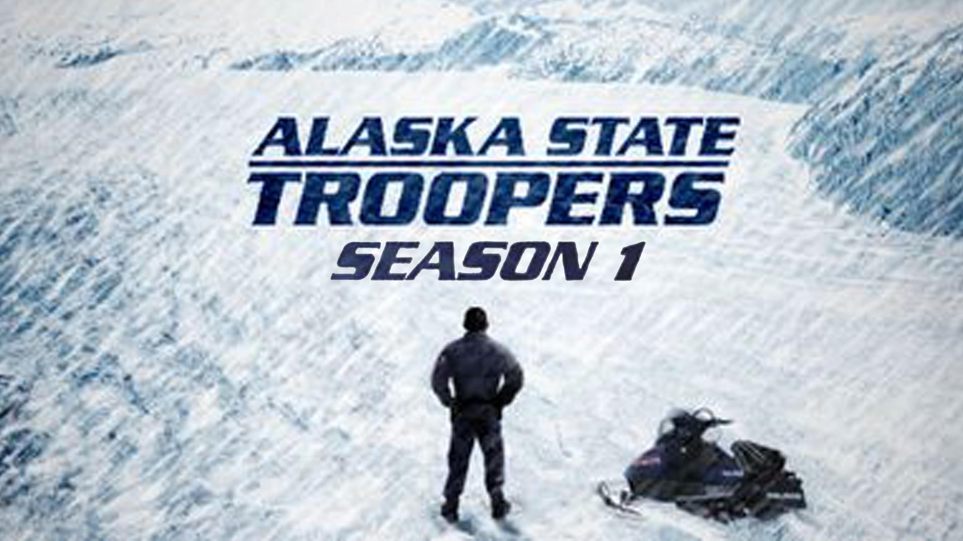 Alaska State Troopers Season 1
