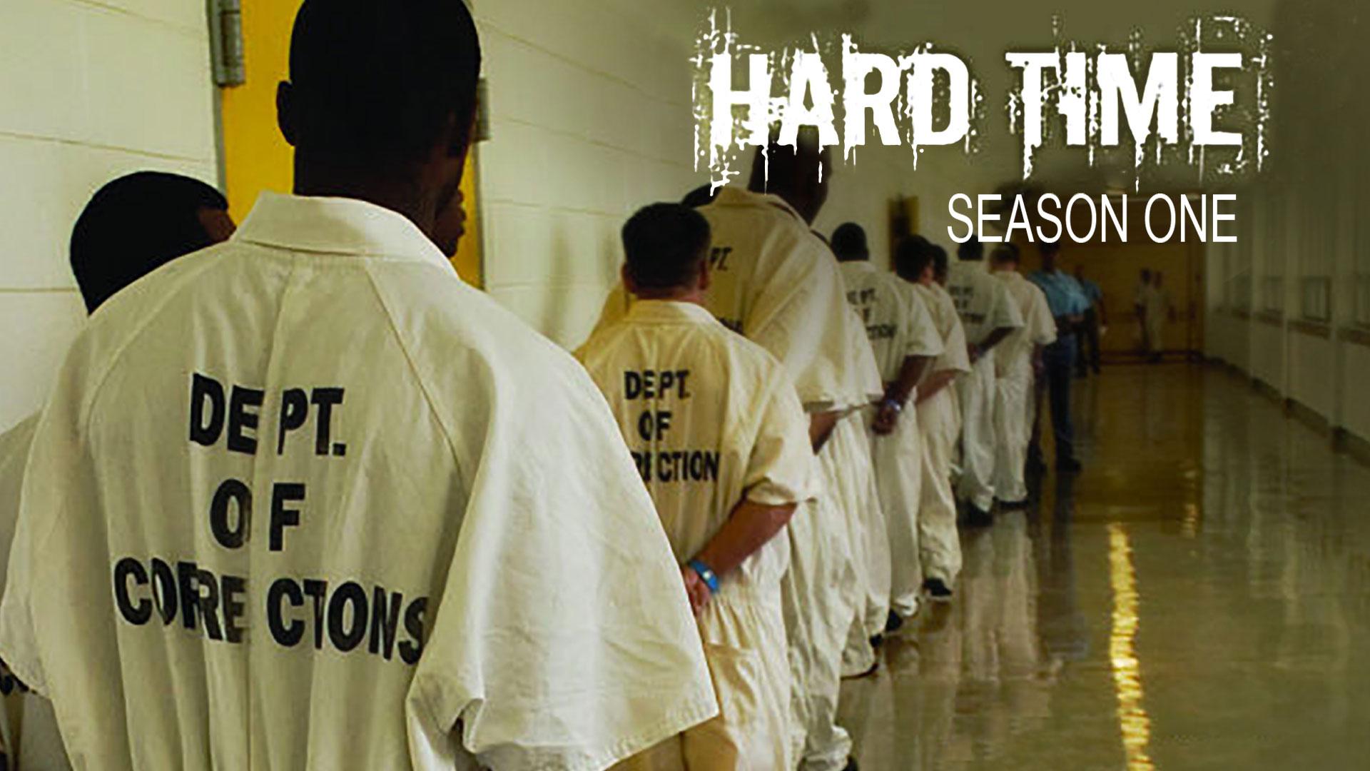 Hard Time, Season 1