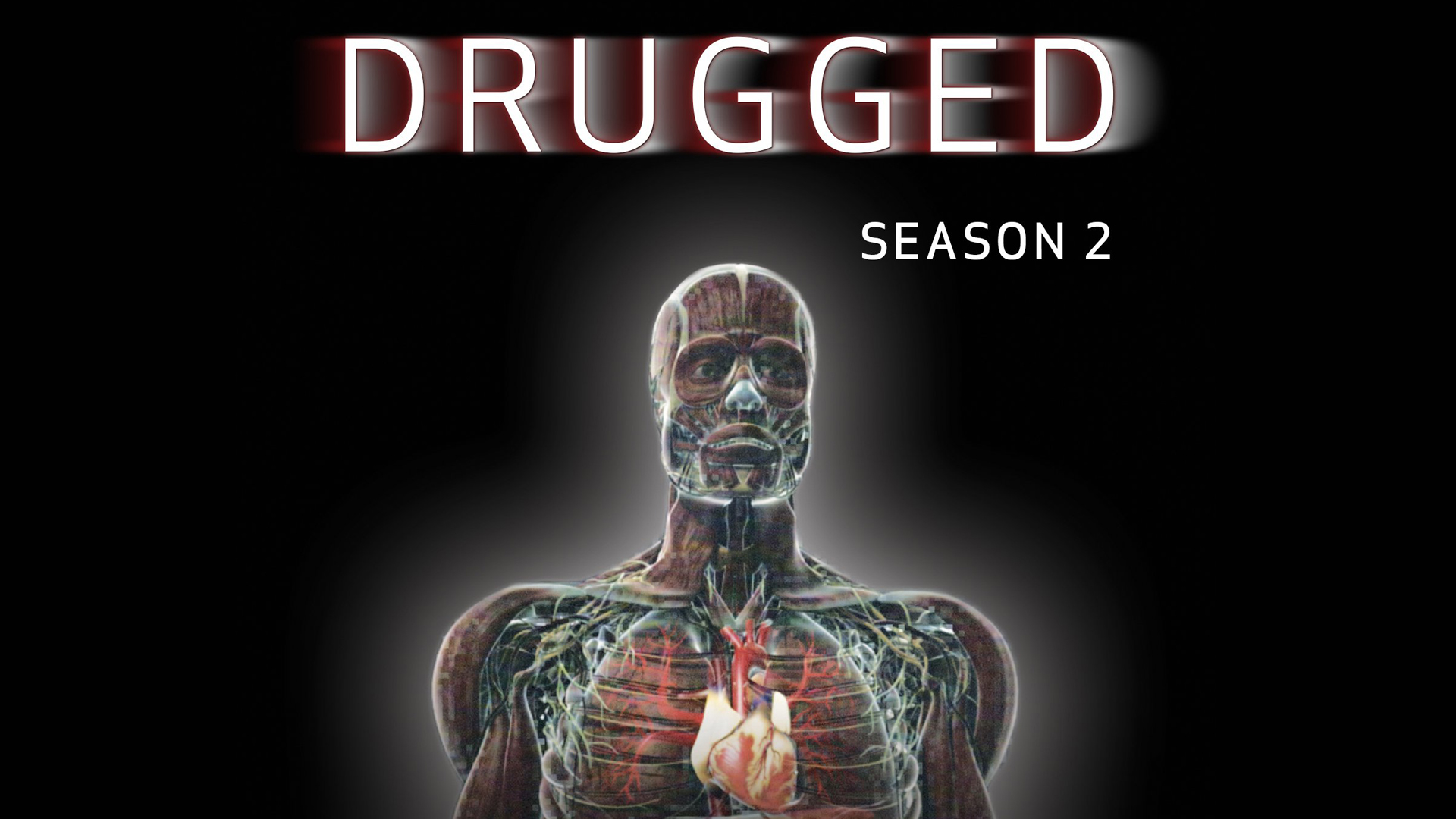Drugged Season 2
