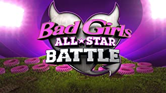 Bad Girls All Star Battle Season 1