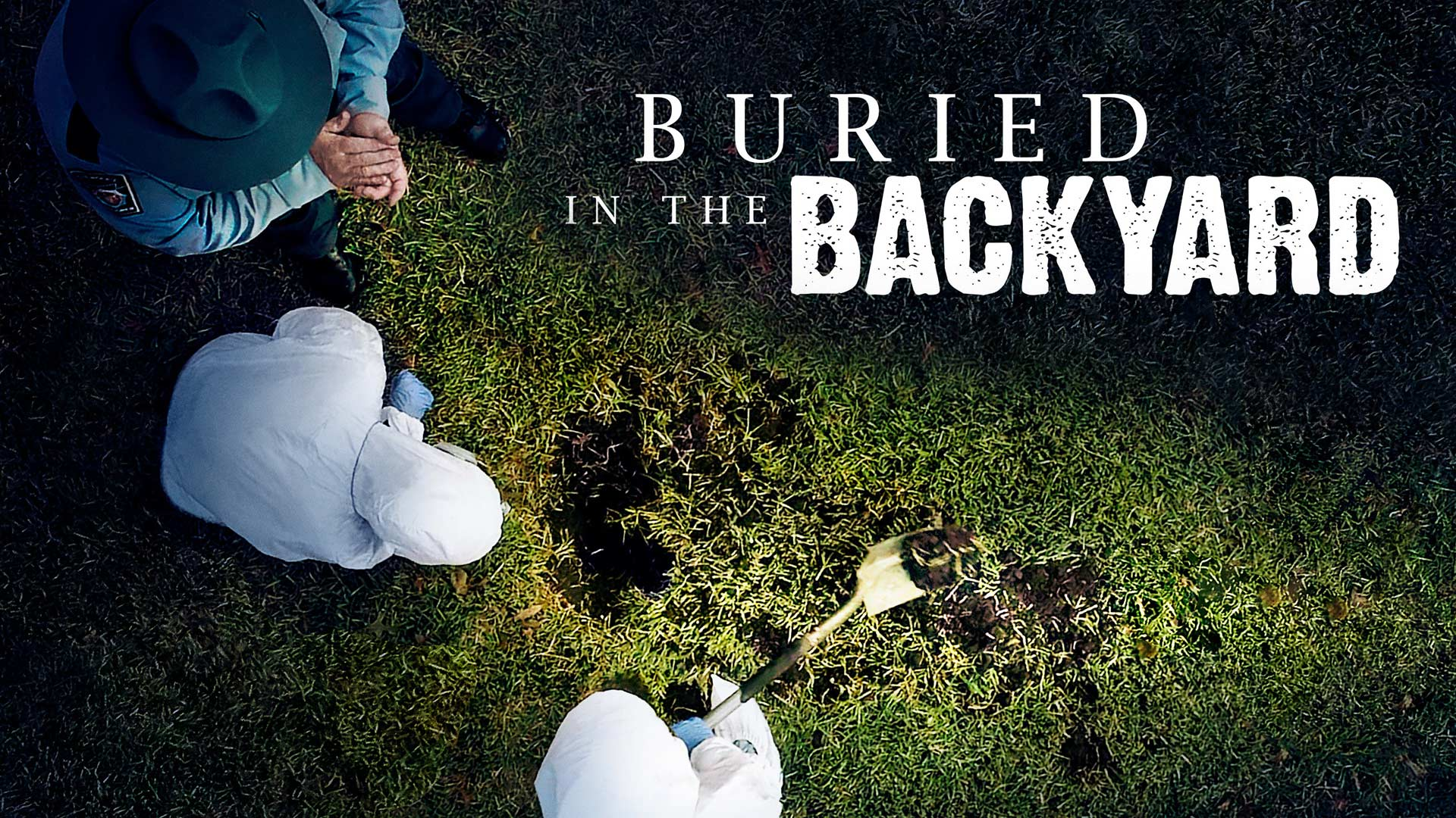 Buried in the Backyard, Season 1