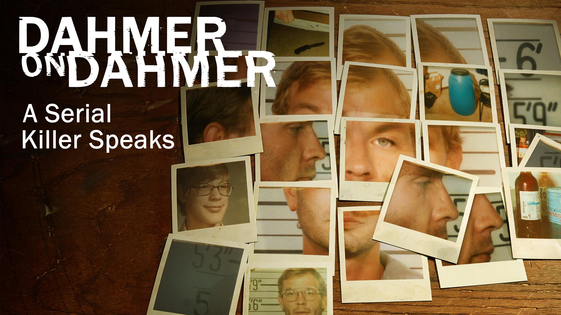 Dahmer On Dahmer: A Serial Killer Speaks, Season 1