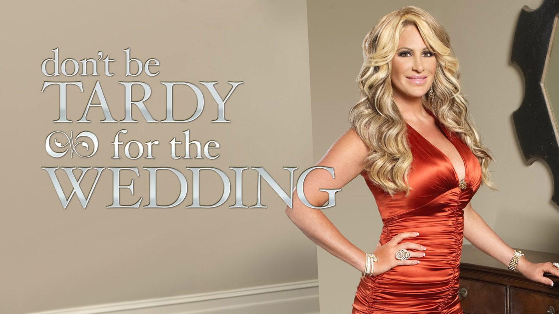 Don't Be Tardy For the Wedding Season 1