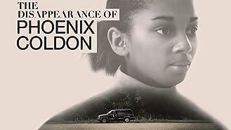 The Disappearance of Phoenix Coldon, Season 1
