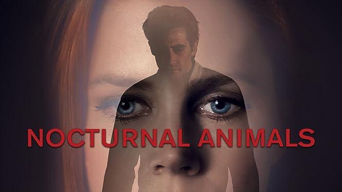 Watch Nocturnal Animals Prime Video