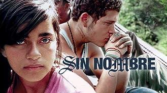 Sin Nombre (English Subtitled)