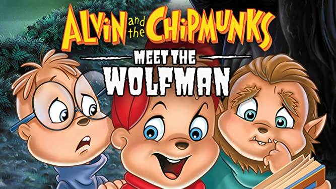 Alvin & The Chipmunks Meet The Wolfman
