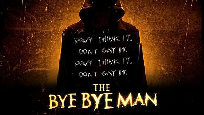the bye bye man stream free