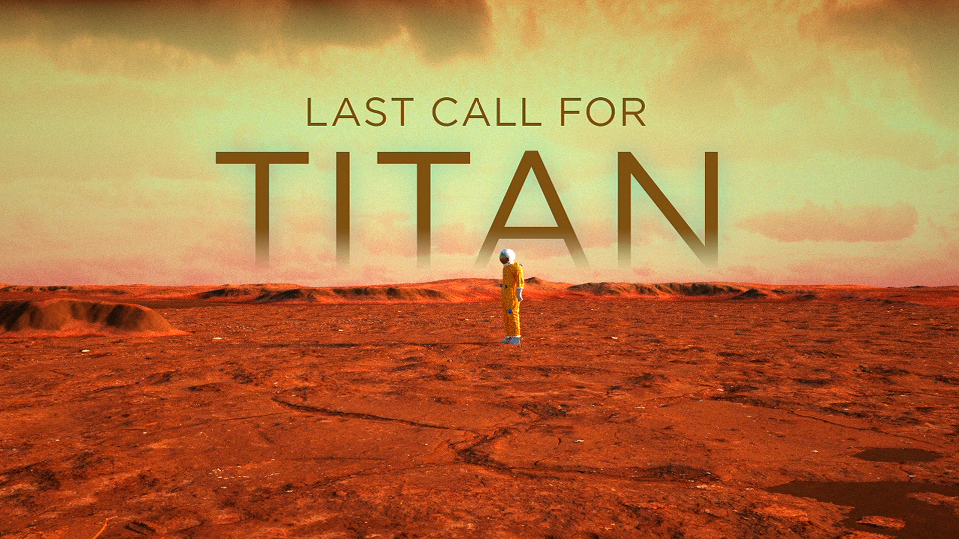 Last Call For Titan!