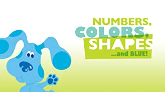 Numbers, Colors, Shapes... And Blue!