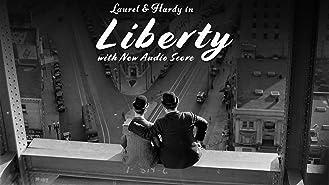 Laurel & Hardy - Liberty (New Audio Score)