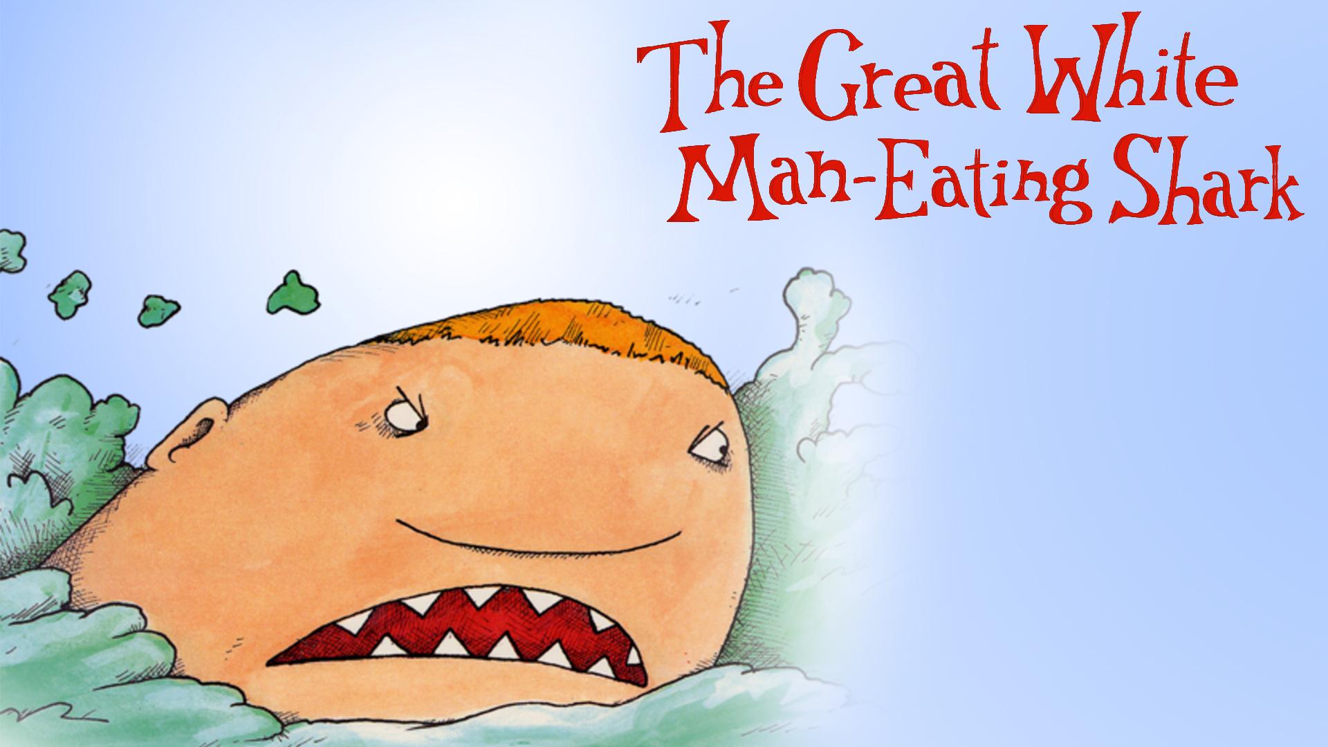 The Great White Man-Eating Shark
