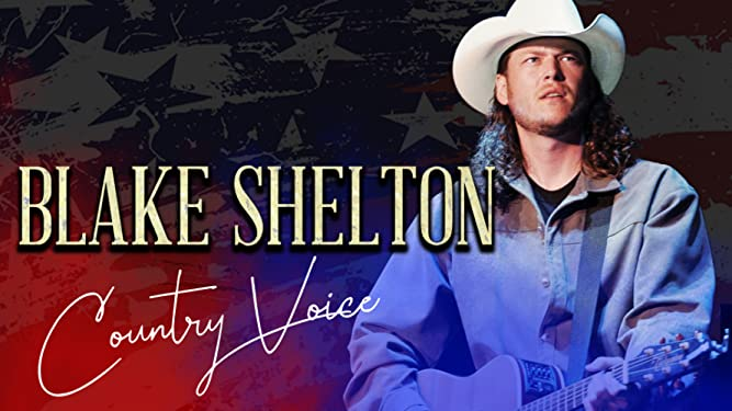 Blake Shelton: Country Voice
