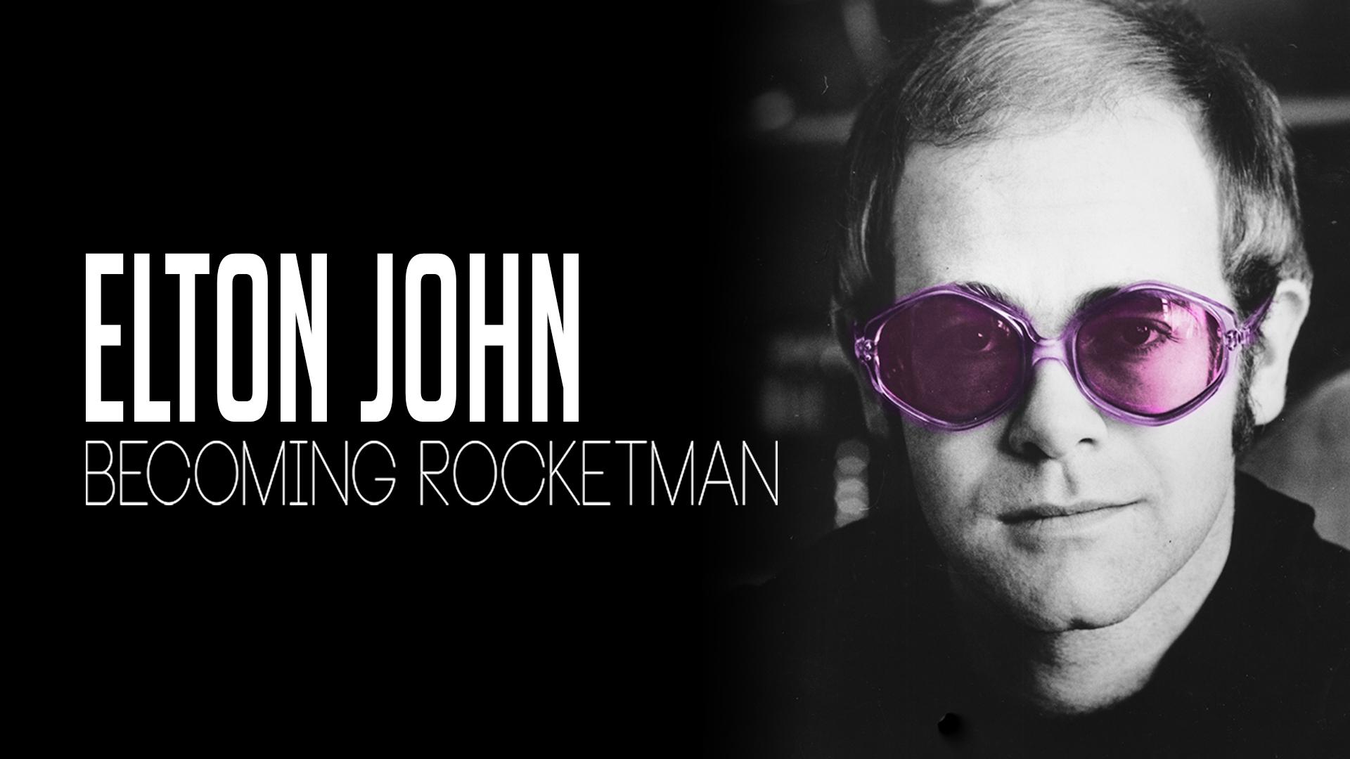 Elton John: Becoming Rocketman