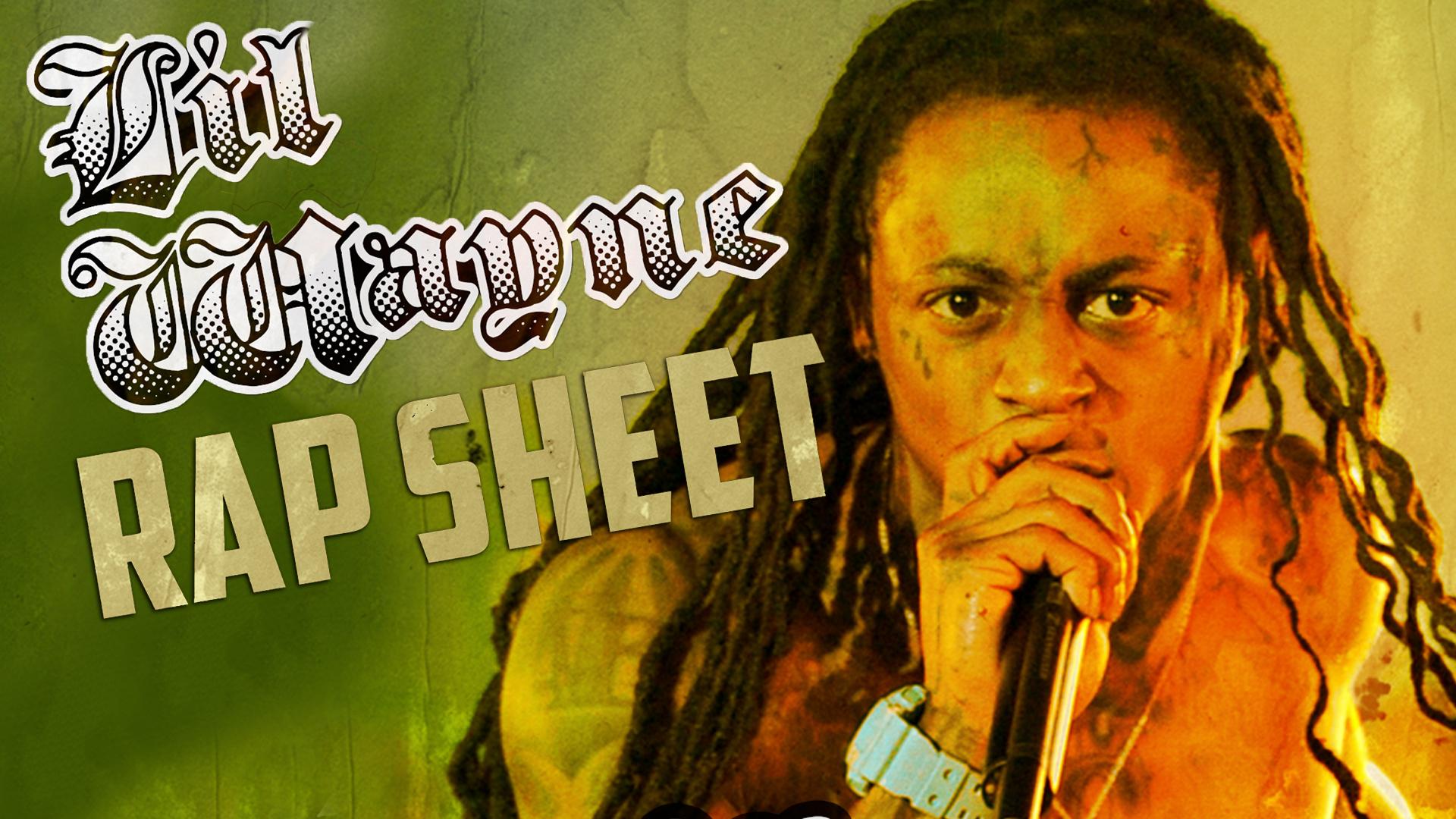 Lil Wayne: Rap Sheet
