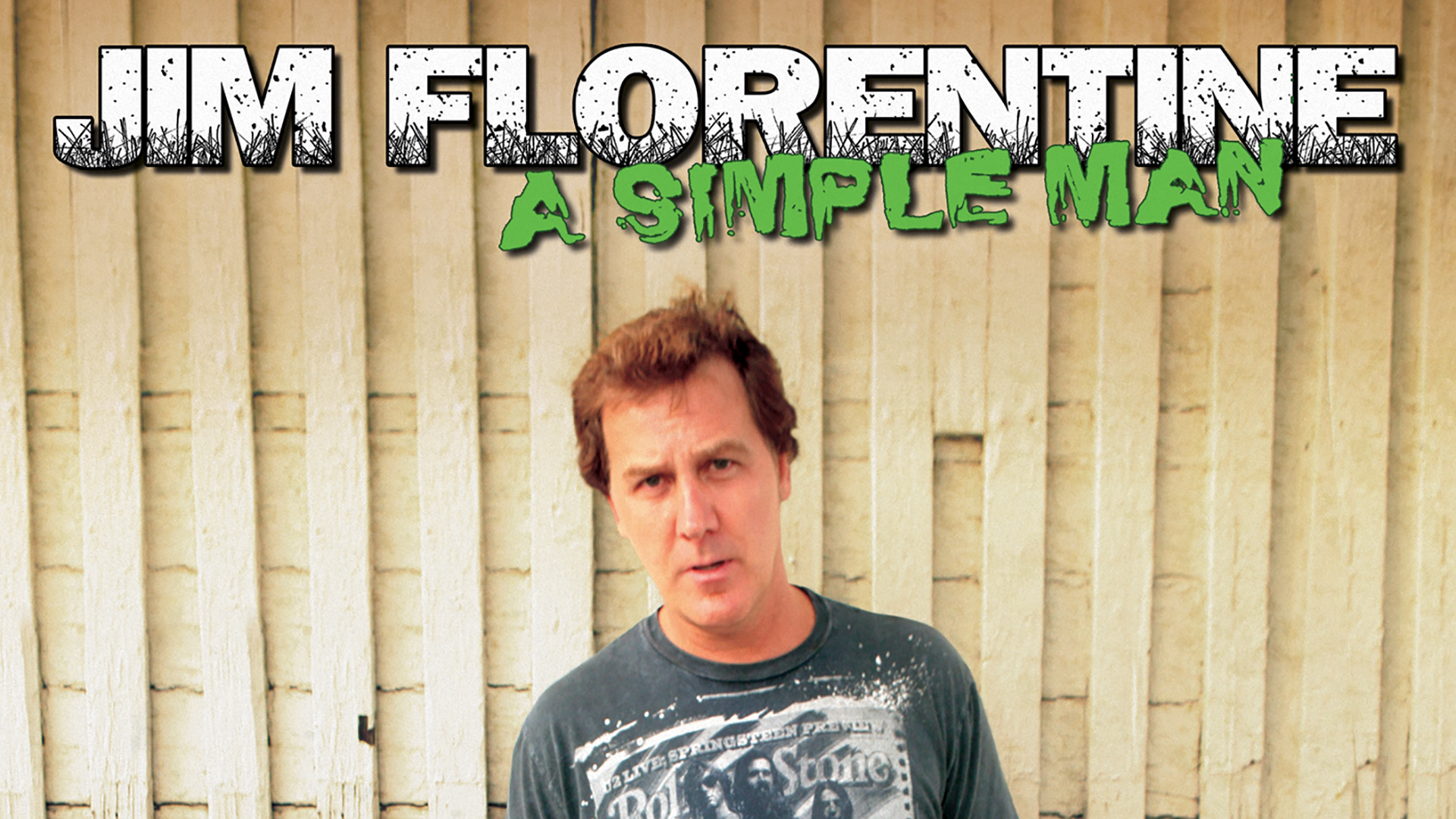 Jim Florentine: A Simple Man