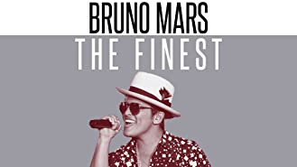 Bruno Mars: The Finest