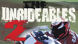 The Unrideables 2