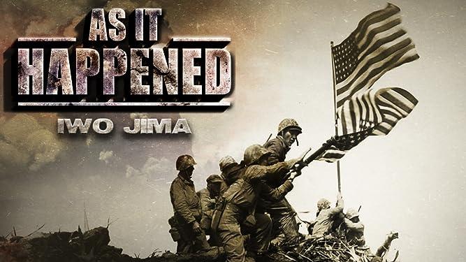 As It Happened: Iwo Jima