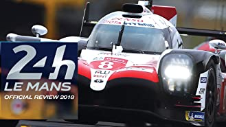 24h Le Mans Official Review 2018