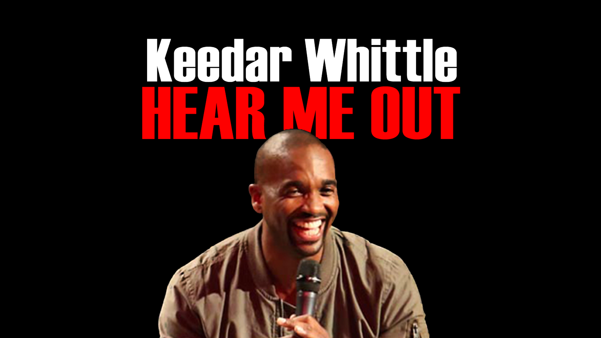 Keedar Whittle: Hear Me Out