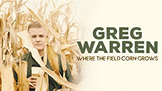 Greg Warren: Where the Field Corn Grows