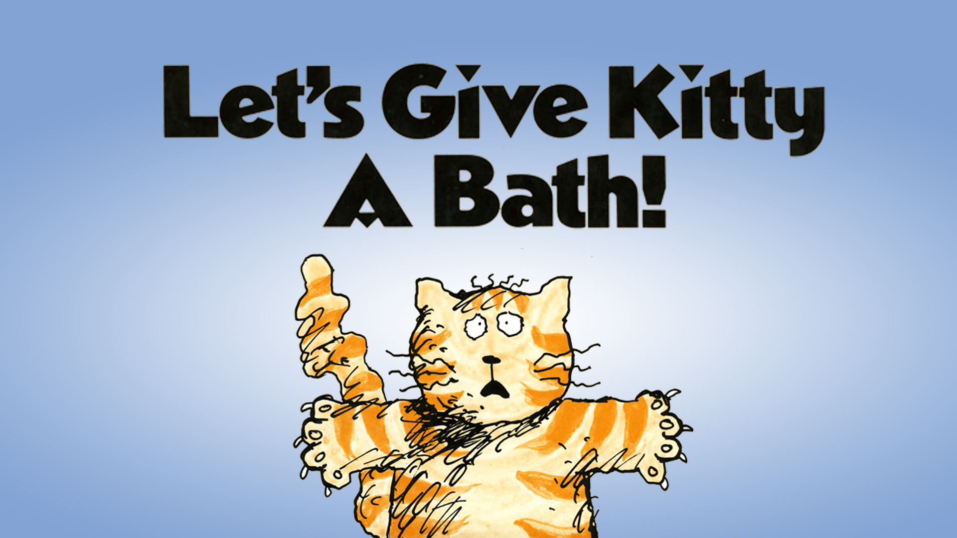 Let's Give Kitty a Bath