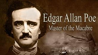 Edgar Allan Poe: Master of the Macabre