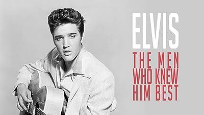 Elvis: The Men Who Knew Him Best