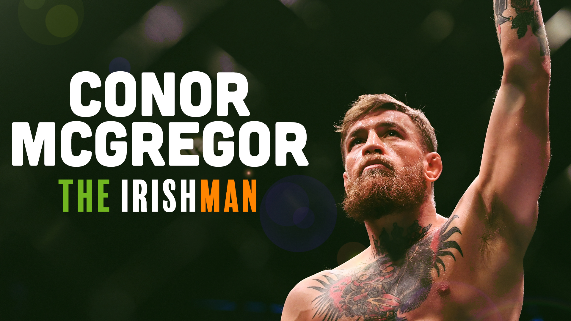 Conor McGregor: The Irishman